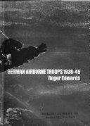 German Airborne Troops  1936 45