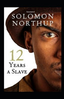 12 Years a Slave Annotated