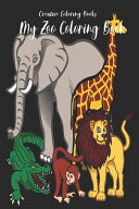 My Zoo Coloring Book
