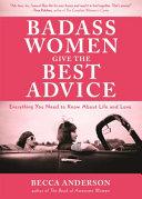 Badass Women Give the Best Advice Book