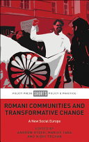 Romani Communities and Transformative Change: A New Social Europe
