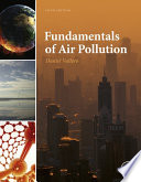 """Fundamentals of Air Pollution"" by Daniel A. Vallero"