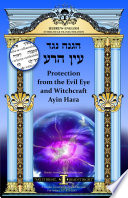 Protection From The Evil Eye And Witchcraft Ayin Hara