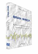 Brain Wreck