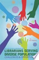 Librarians Serving Diverse Populations