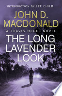 The Long Lavender Look  Introduction by Lee Child