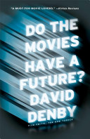 Do the Movies Have a Future