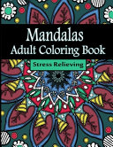 Mandalas Adult Coloring Book Stress Relieving