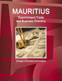 Mauritius Export Import Trade and Business Directory   Strategic Information and Contacts