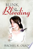 Blink  She s Bleeding Book