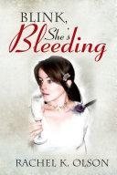 Blink, She's Bleeding ebook