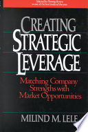Creating Strategic Leverage Book PDF
