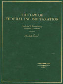 The Law of Federal Income Taxation (Hornbook Series)