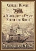 A Naturalist's Voyage Round the World