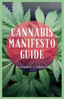 Cannabis Manifesto Guide