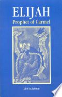 Elijah Prophet of Carmel Book