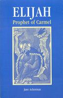 Elijah Prophet of Carmel
