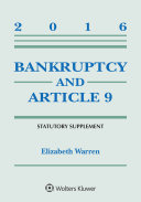 Bankruptcy and Article 9: 2016 Statutory Supplement