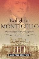 Twilight at Monticello Book PDF