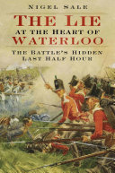 Lie at the Heart of Waterloo