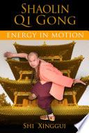 Shaolin Qi Gong