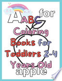 ABC Coloring Books for Toddlers 2-4 Years