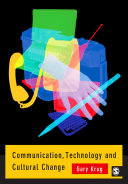 Communication, Technology and Cultural Change Pdf/ePub eBook