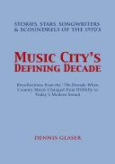 Music Citys Defining Decade