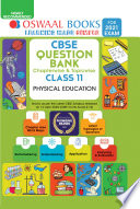 """Oswaal CBSE Question Bank Chapterwise & Topicwise Class 11, Physical Education (For 2021 Exam)"" by Oswaal Editorial Board"