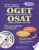 The Best Teachers' Test Preparation for the OGET Oklahoma General Education Test OSAT Oklahoma Subject Area Tests