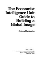 The Economist Intelligence Unit Guide to Building a Global Image