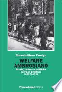 Welfare ambrosiano. Storia, cultura e politiche dell'Eca di Milano (1937-1978)