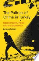 The Politics of Crime in Turkey