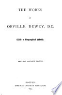 The Works of Orville Dewey  D D