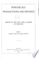 Periodicals  Transactions and Reports in the Library of the New York Academy of Medicine