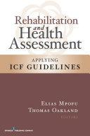 Rehabilitation and Health Assessment