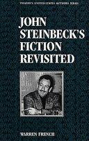 John Steinbeck S Fiction Revisited