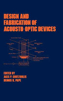 Design and Fabrication of Acousto-Optic Devices