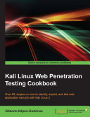 Kali Linux Web Penetration Testing Cookbook
