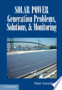Solar Power Generation Problems Solutions And Monitoring Book PDF