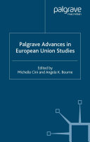 Palgrave Advances in European Union Studies