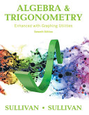 Algebra and Trigonometry Enhanced with Graphing Utilities Book