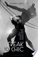 Freak to Chic