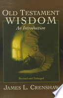 Old Testament Wisdom An Introduction James L Crenshaw Limited Preview