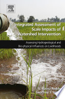 Integrated Assessment of Scale Impacts of Watershed Intervention