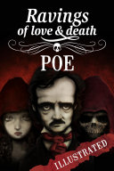 Ravings of Love and Death
