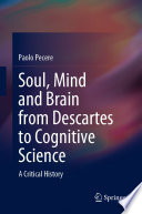 Soul  Mind and Brain from Descartes to Cognitive Science