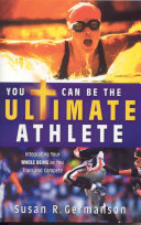 You Can Be The Ultimate Athlete