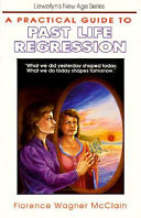 A Practical Guide to Past Life Regression