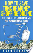 How To Save Tons of Money Shopping Online